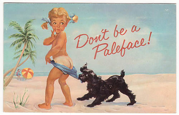 Don't be a paleface!